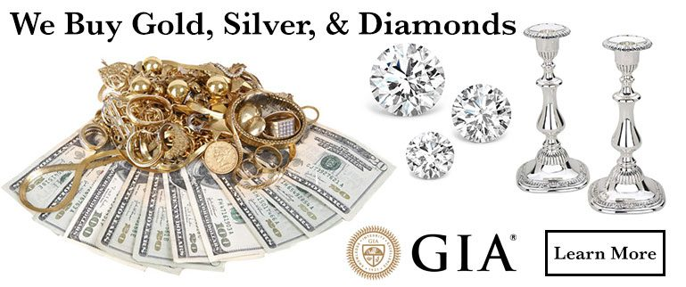 we buy gold silver and diamonds at the best prices in town, visit us today!