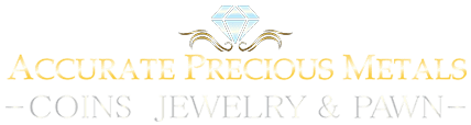 Accurate Precious Metals Coins, Jewelry, & Pawns